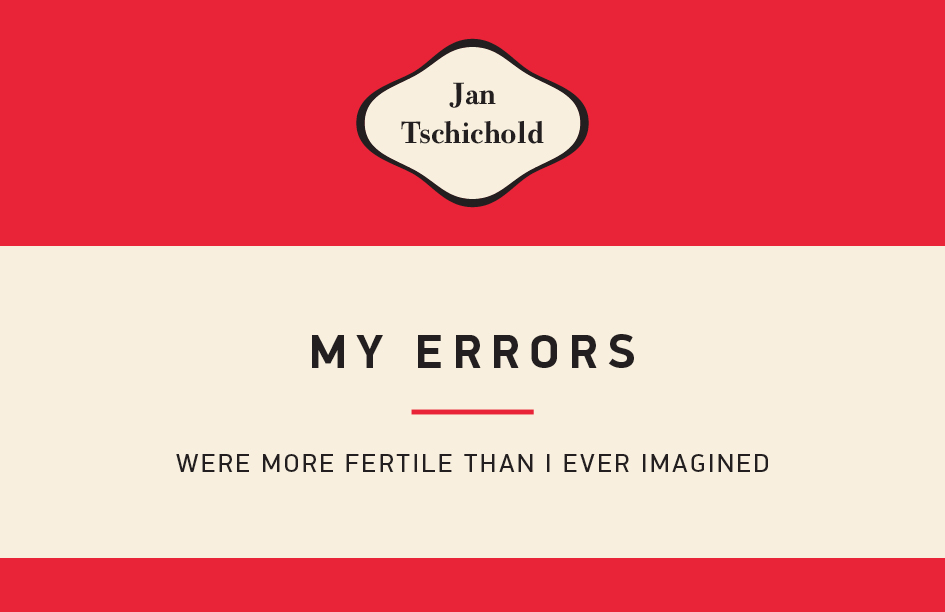Jan Tschichold The Father Of Modern Typography In His Own Words Typeroom