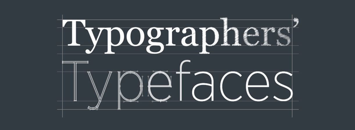 The 25 most admired typefaces of all time by those in the know