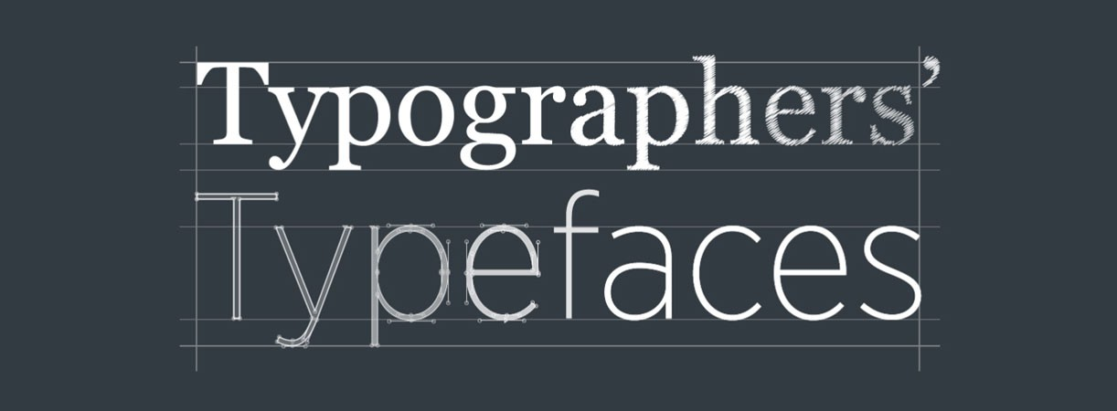 The 25 Most Admired Typefaces Of All Time By Those In Know
