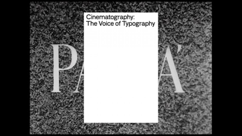 Cinematography: The voice of typography